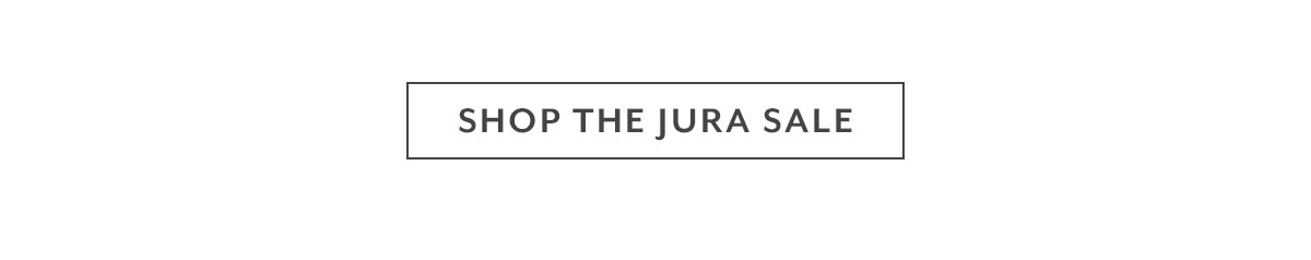 Shop the Jura Sale