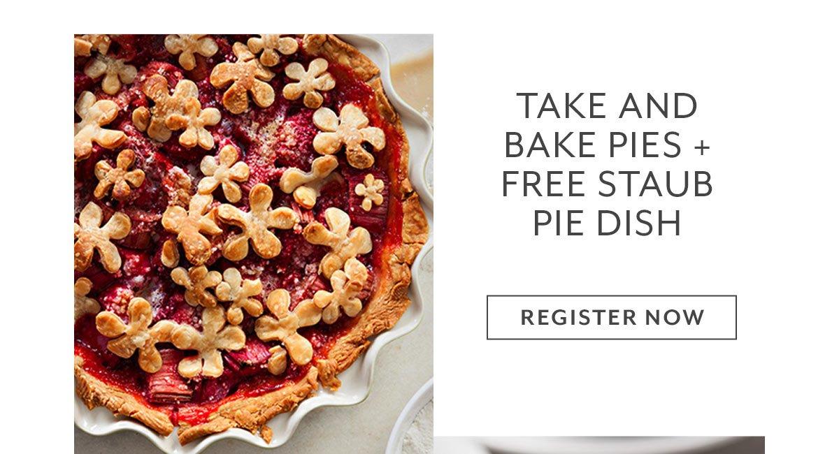 Class: Take and Bake Pies + Free Staub Pie Dish