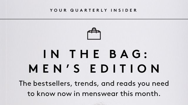 What to shop and read now.
