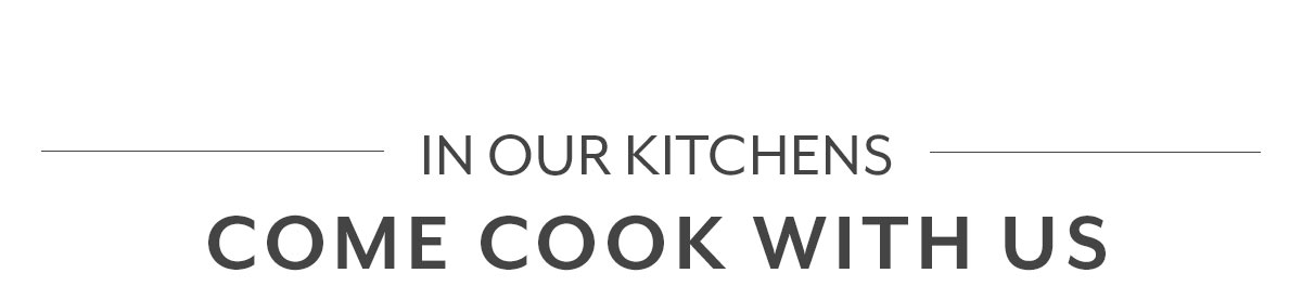 Come Cook with Us