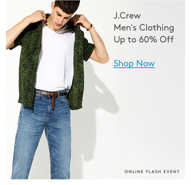 J.Crew Men's Clothing | Up to 60% Off | Shop Now | Online Flash Event