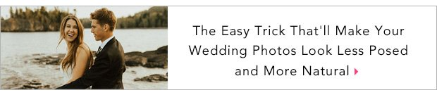 The Easy Trick That'll Make Your Wedding Photos Look Less Posed and More Natural