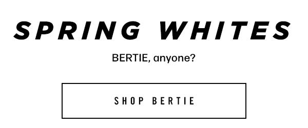 Shop BERTIE