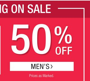 EVERYTHING ON SALE. 50% OFF MEN'S
