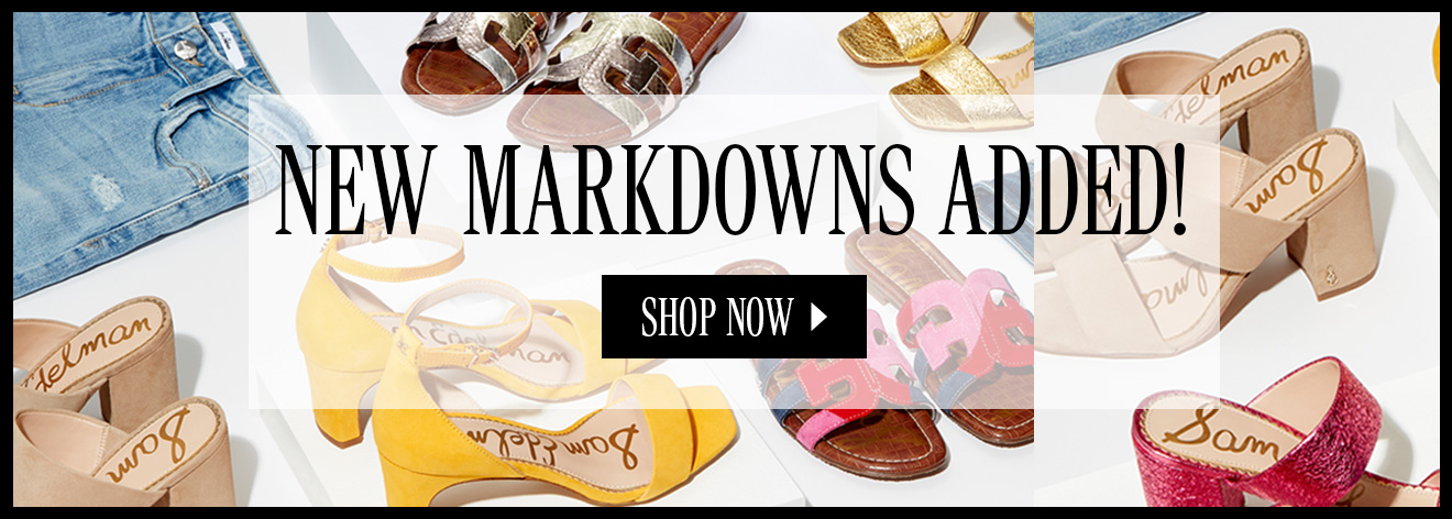 NEW MARKDOWNS ADDED! SHOP NOW.