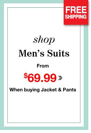 Shop Men's Suits from $69.99 when buying Jacket & Pants