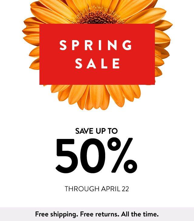 Spring sale, save up 50% through April 22.