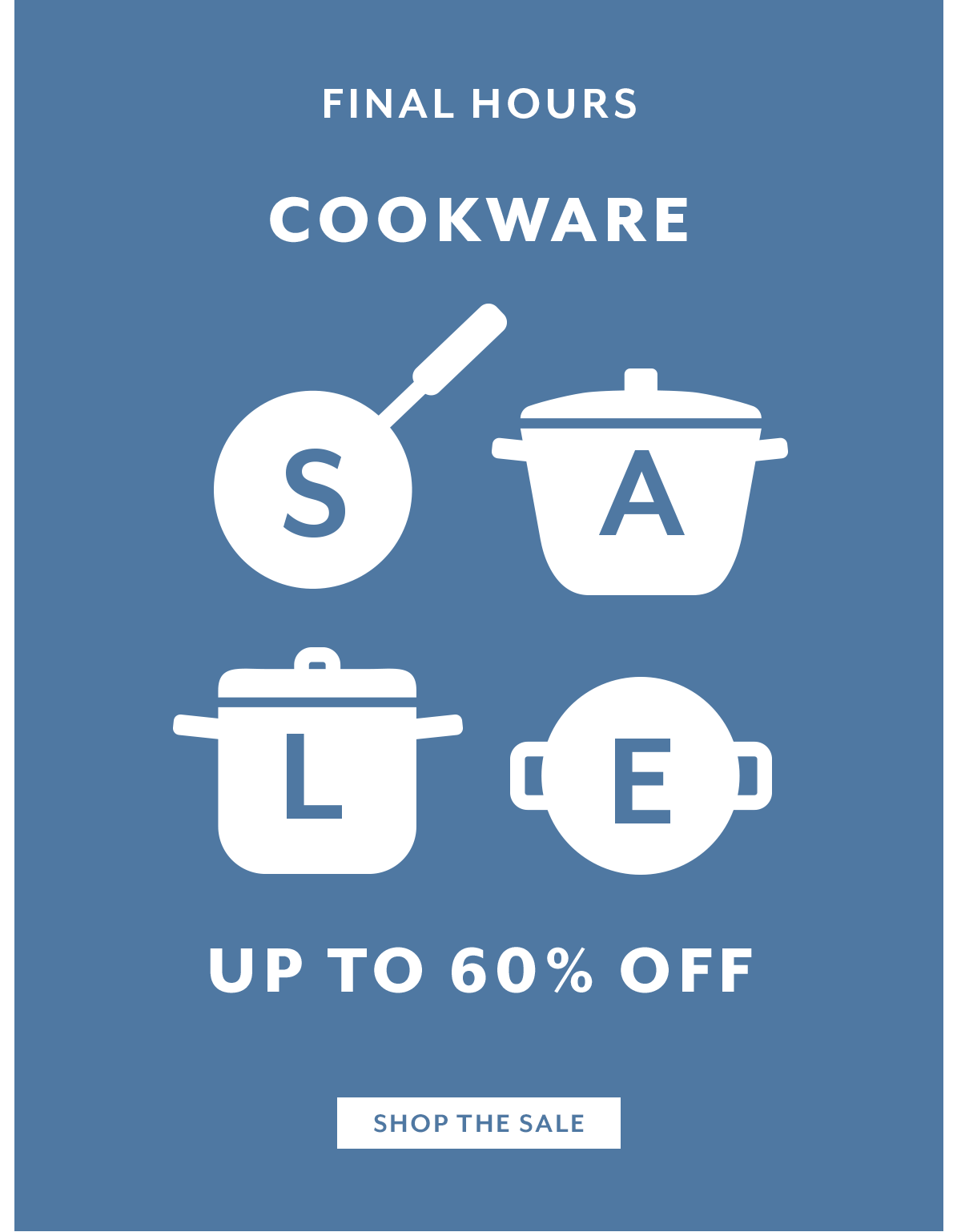 Cookware Sale • Final Hours