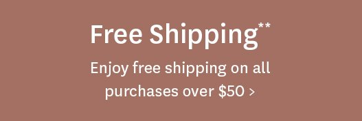 Free shipping on purchases over $50
