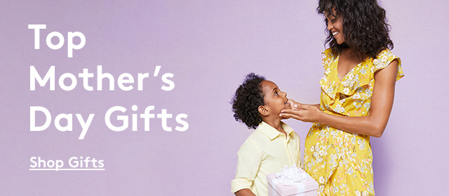 Top Mother's Day Gifts   Shop Gifts