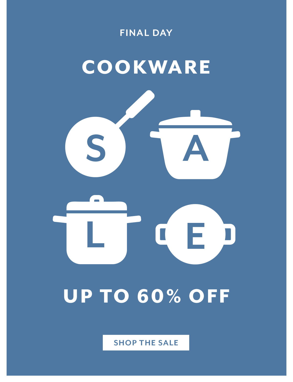 Cookware Sale • Final Day
