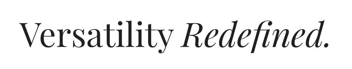 Versatility Redefined