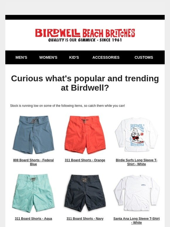 d0e2b0148e Birdwell Beach Britches: Did you see something you liked? | Milled