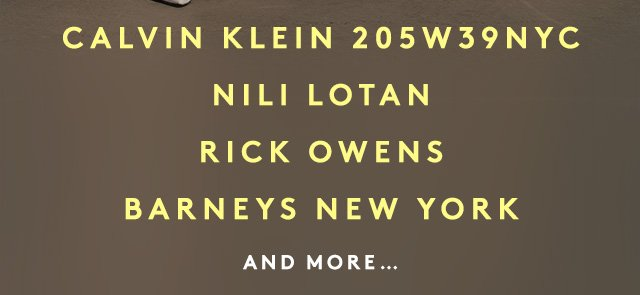 From Nili Lotan, Helmut Lang, Calvin Klein 205W39NYC, and more.