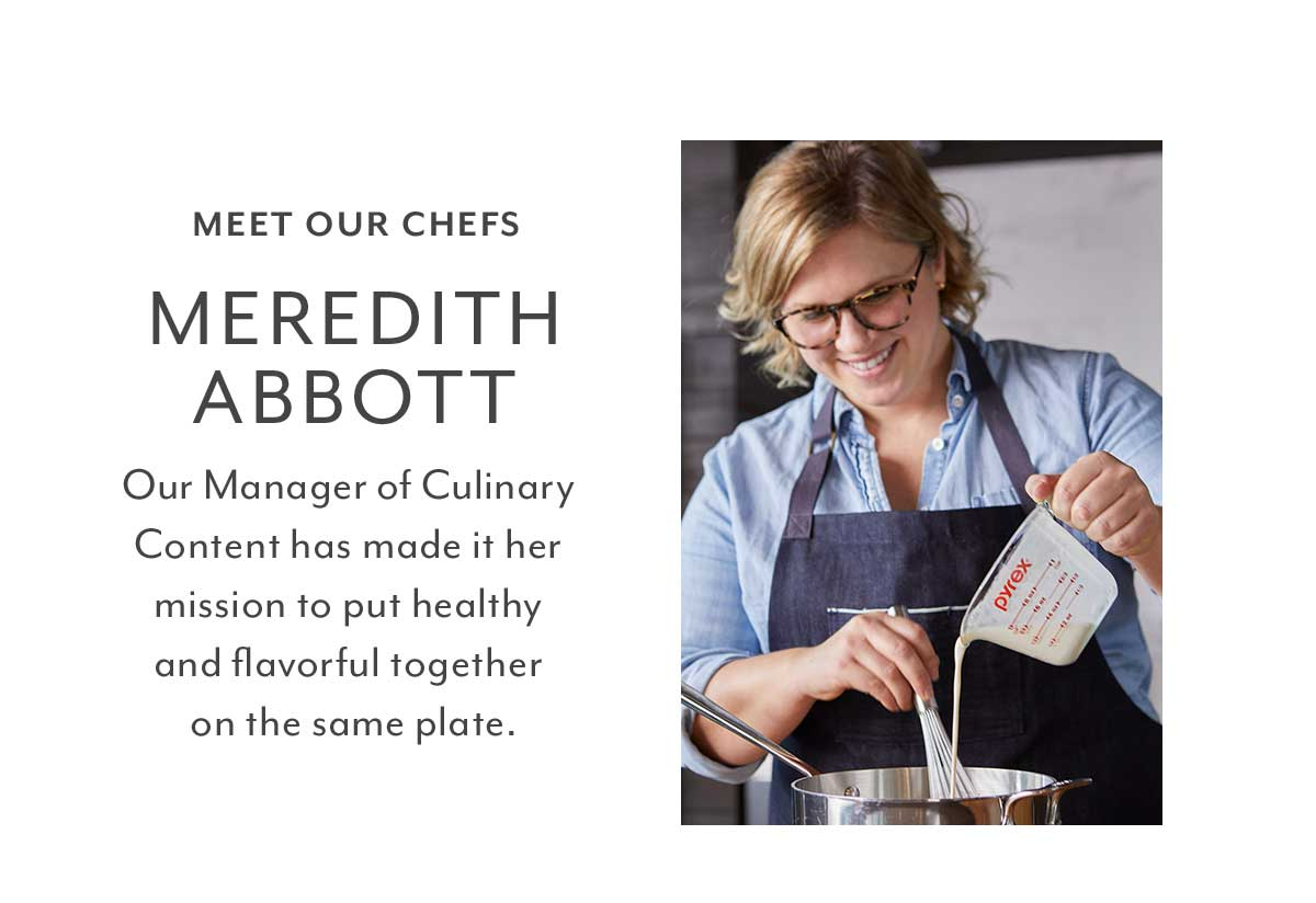 Meet Our Chefs: Meredith Abbott