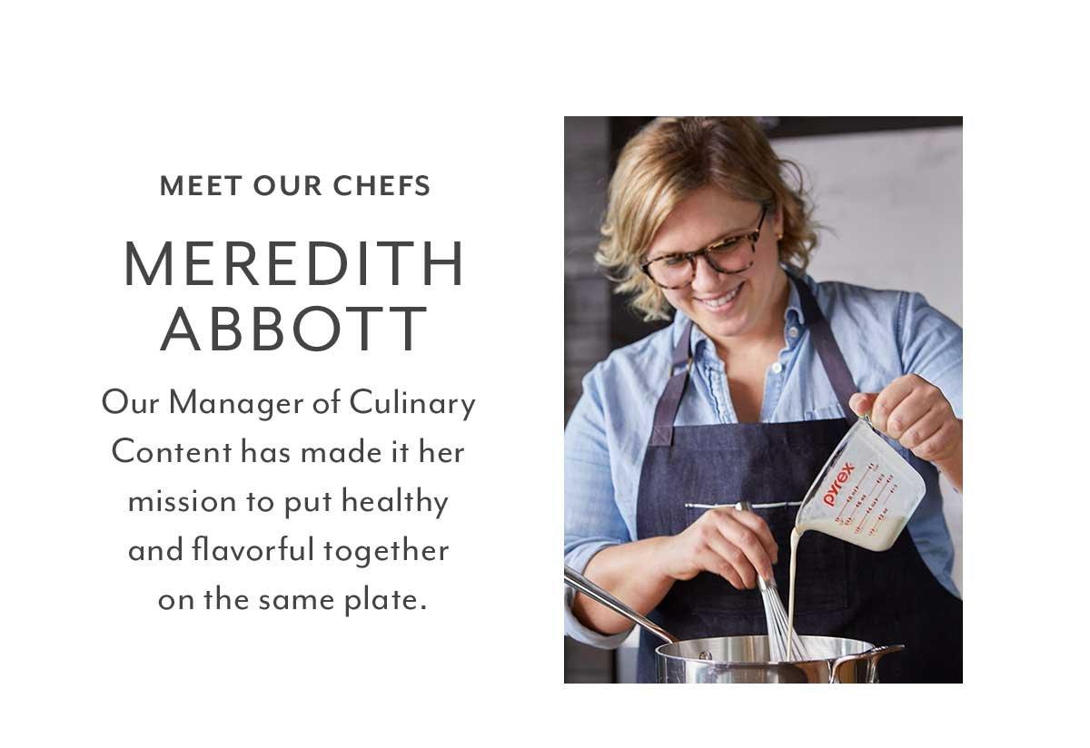 Meet Our Chefs: Meredith Abbott