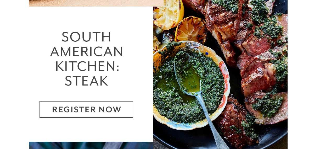 Class: South American Kitchen • Steak