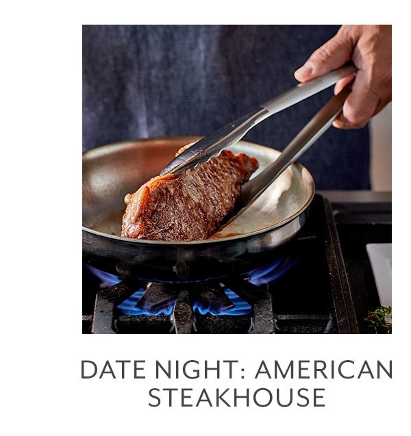 Date Night • American Steakhouse