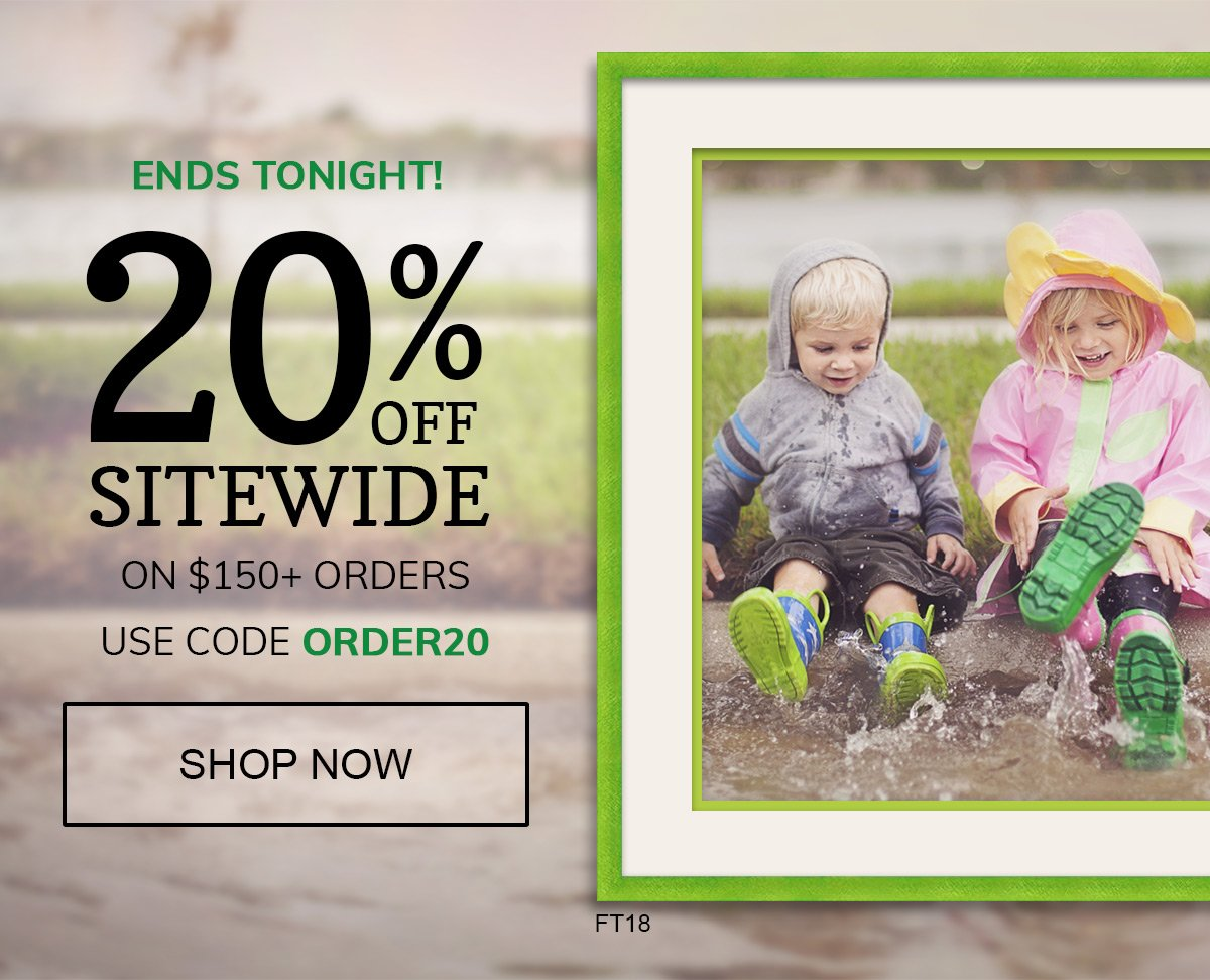 20% Off $150+ Orders Ends Tonight! Use Code ORDER20 at checkout!