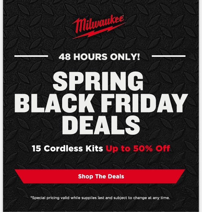 Toolup Com Milwaukee Spring Black Friday Deals Up To 50 Off Milled