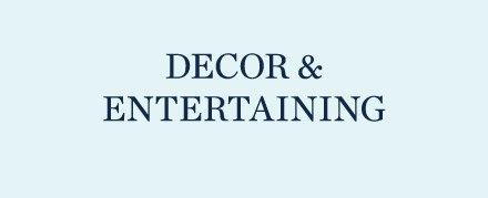 Decor & Entertaining