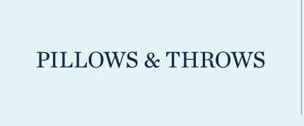 Pillow & Throws