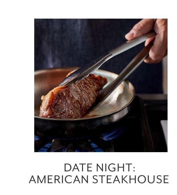 Date Night: American Stake House