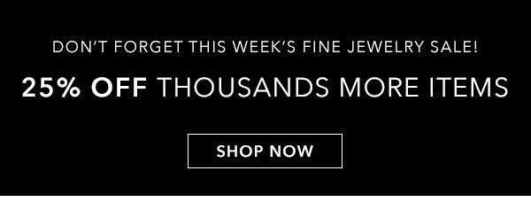 25% Off Thousands More Items