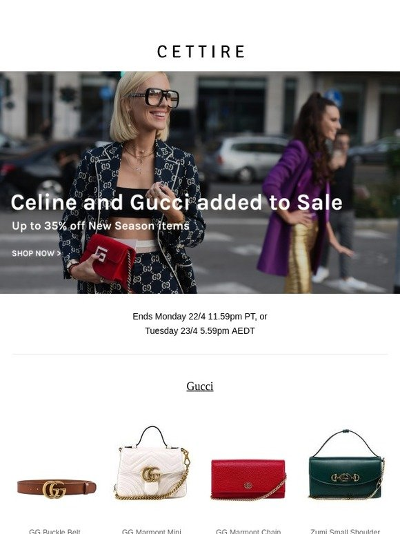 b5712123782 Cettire  Gucci and Celine added to Sale