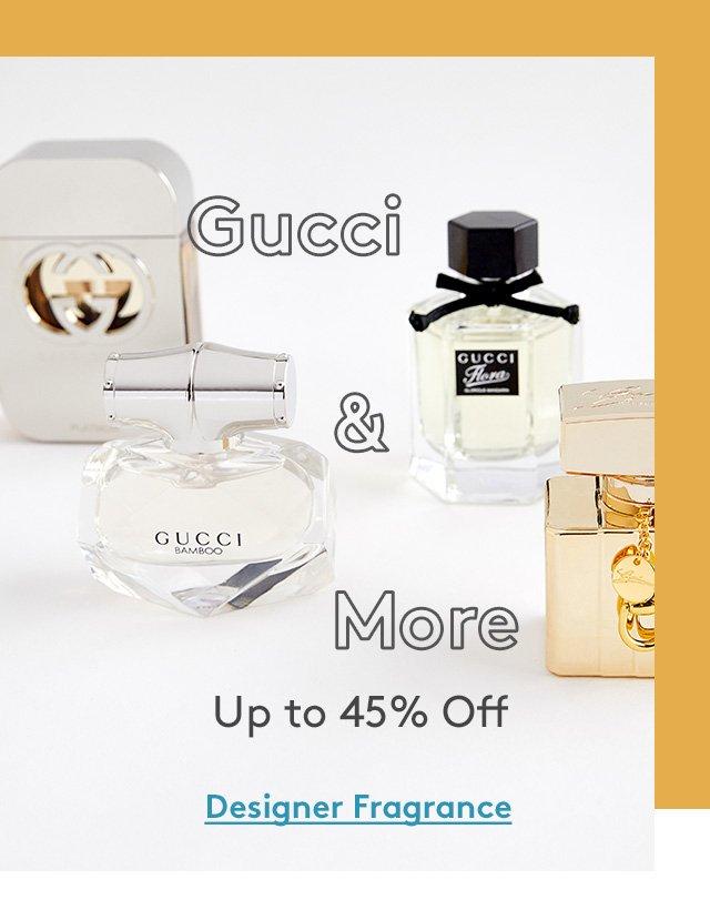 Gucci & More | Up to 45% Off | Designer Fragrance