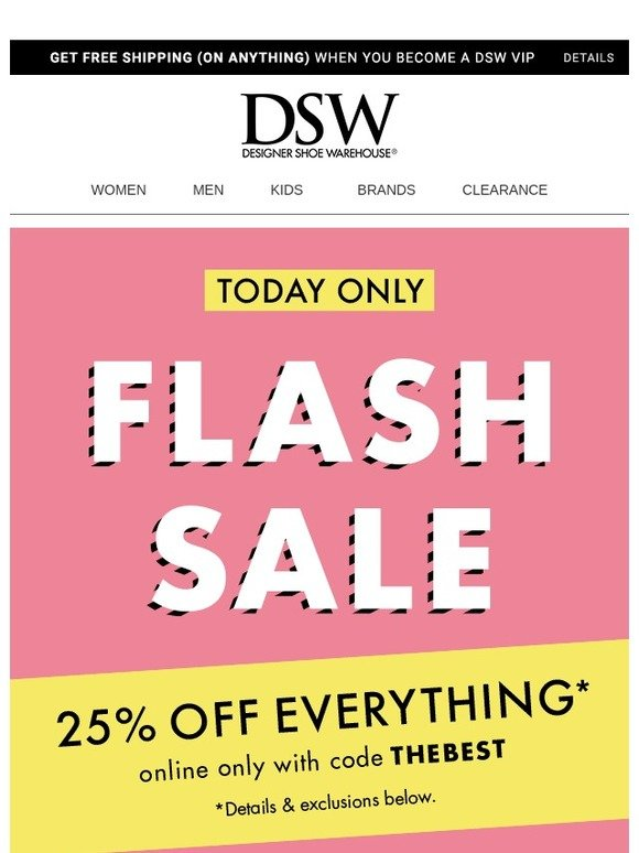 115e29d9a8e DSW  ⚡⚡ FLASH SALE – 25% off pretty much everything!