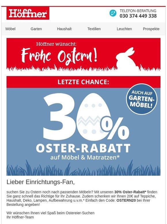 Möbel Höffner Frohe Ostern Mit 30 Oster Rabatt 20 Geschenkt