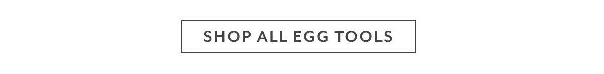 Shop Egg Tools