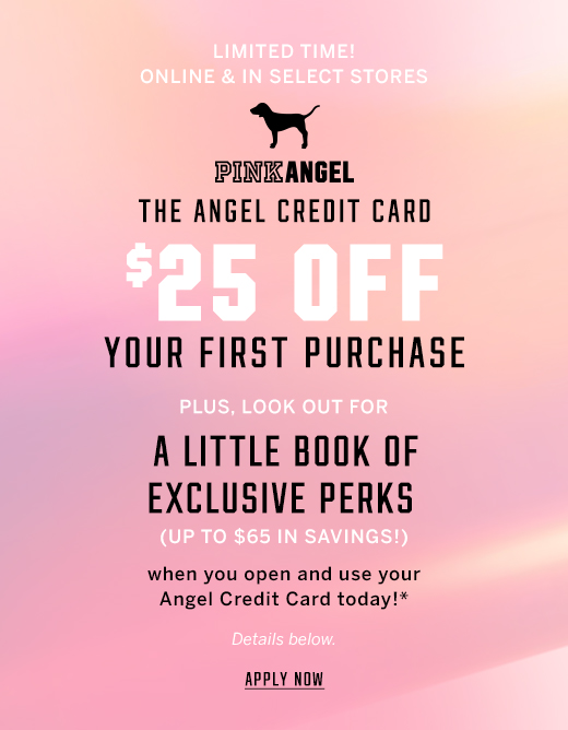 The Angel Credit Card - $15 off your first purchase today - PLUS - A little book exclusive perks later (up to $65 in savings) when you open & use your Angel credit card.* - Apply Now