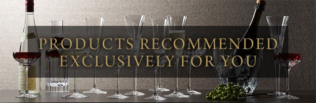 Products Recommended Exclusively For You