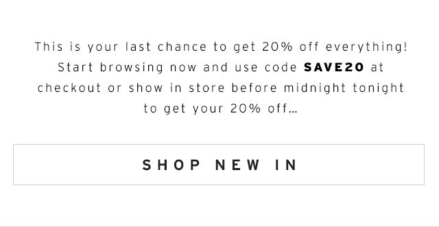 20% off everything ends at midnight!