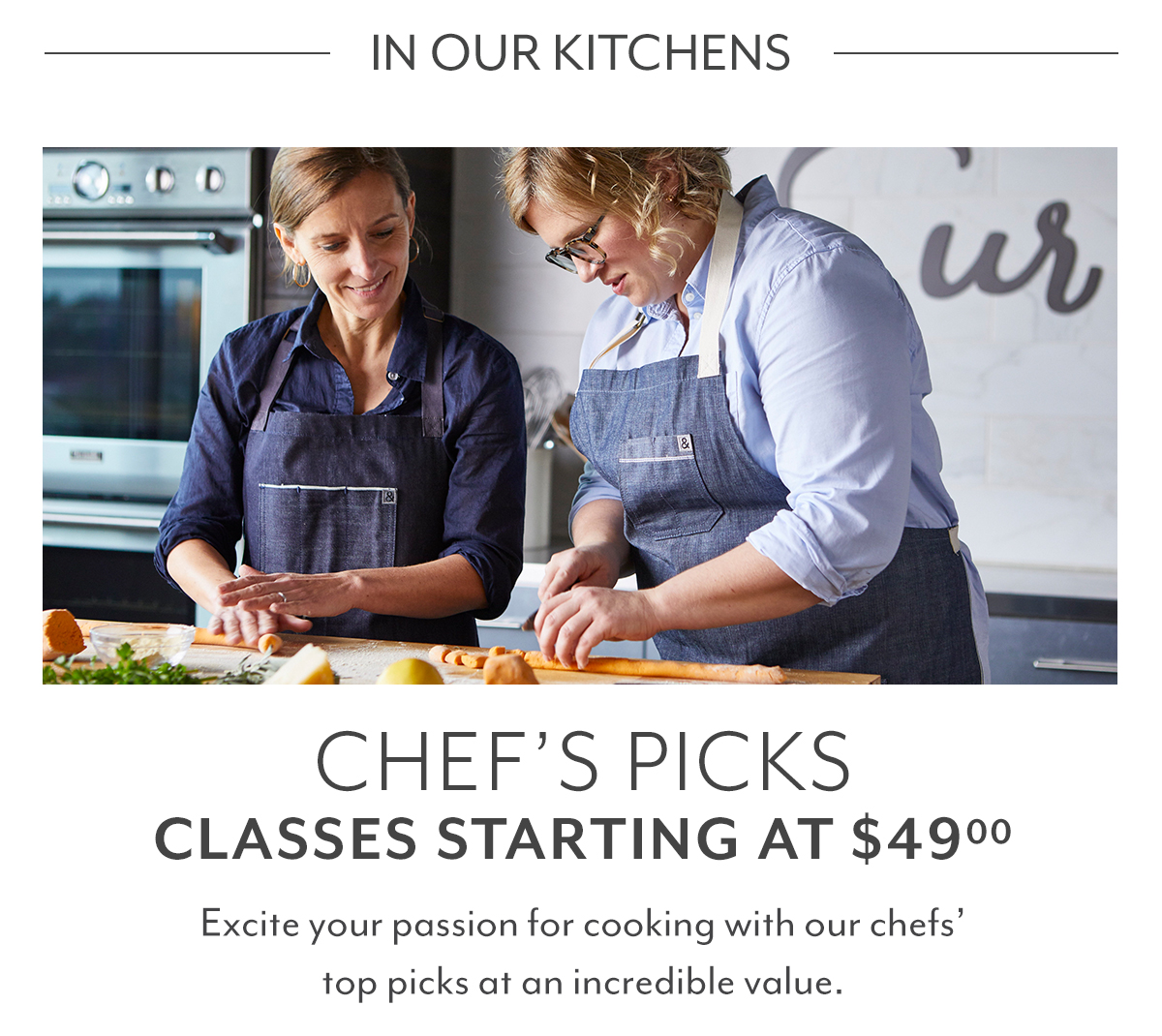 Chef's Picks Classes