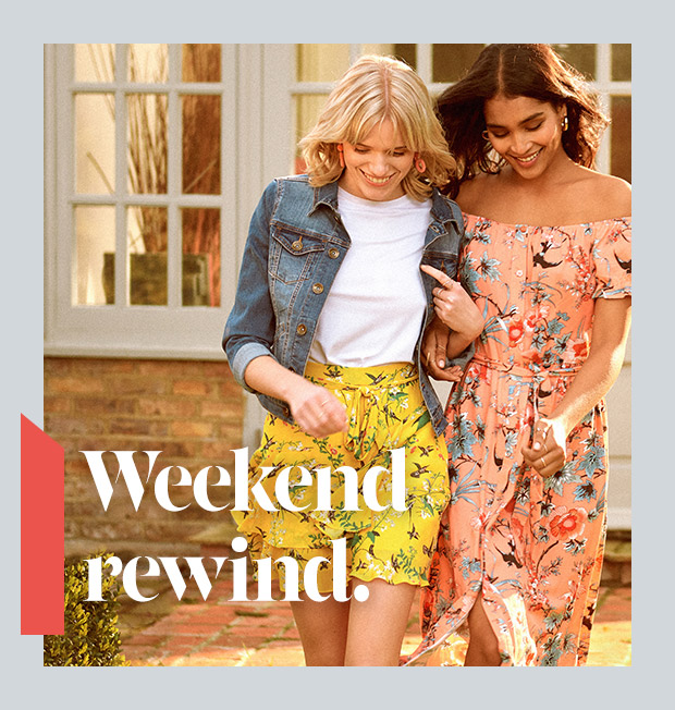 Weekend rewind. Shop New In