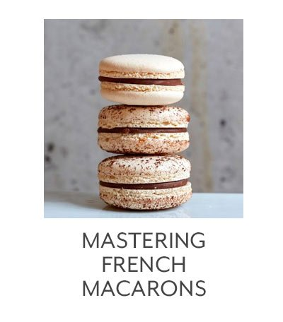 Class: Mastering French Macarons