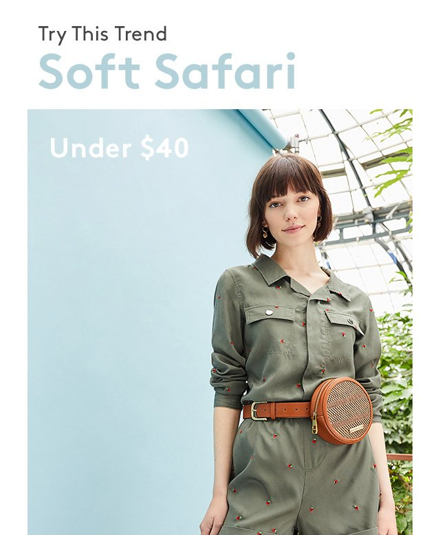 Try this Trend | Soft Safari | Under $40