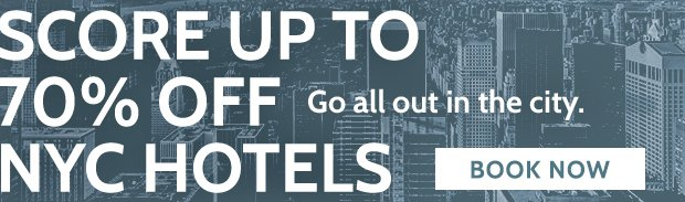 Get 70% Off NYC Hotels