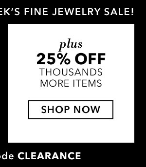 Plus 25% Off Thousands More Items