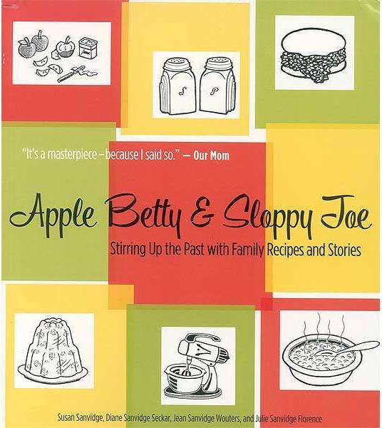 Apple Betty and Sloppy Joe - Book