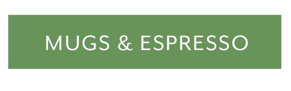 Mugs & Espresso