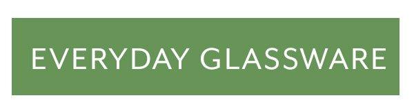 Everyday Glassware