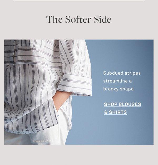 The Softer Side - Subdued stripes streamline a breezy shape. - [Shop blouses & shirts]