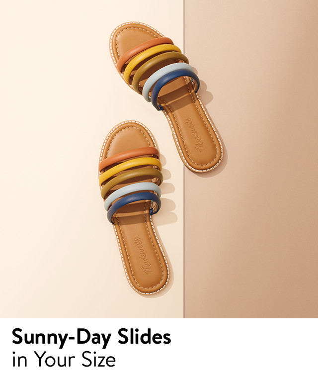 Slide sandals.