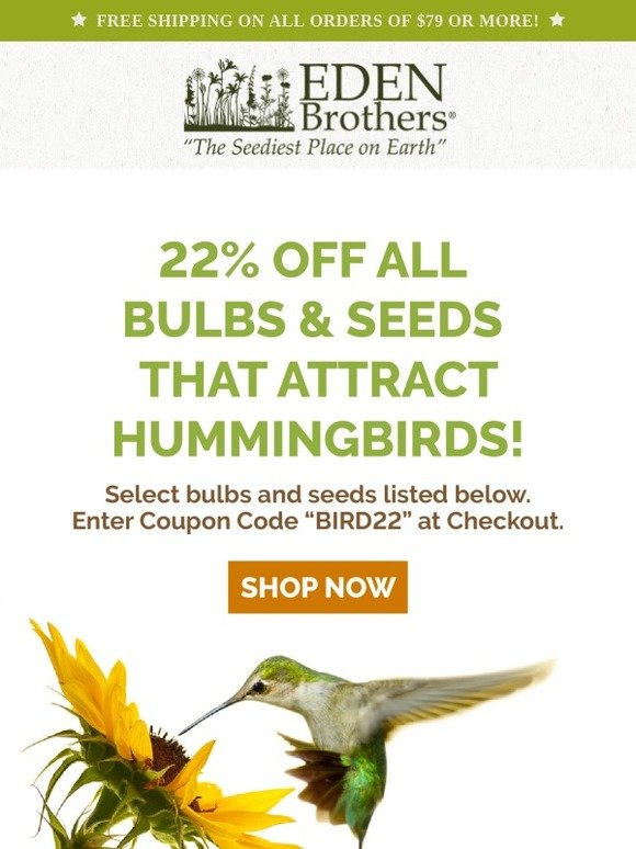 Eden Brothers Seed Company: Need a feathered friend? 22% Off