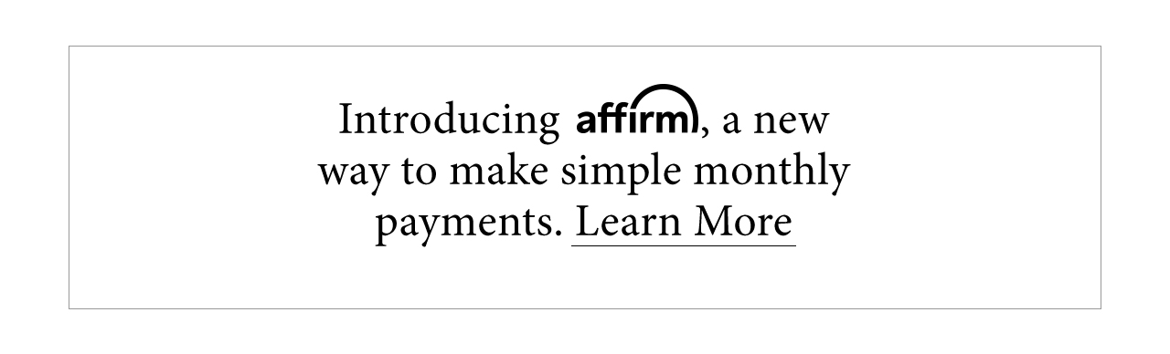 Introducing affirm, a new way to make simple monthly payments