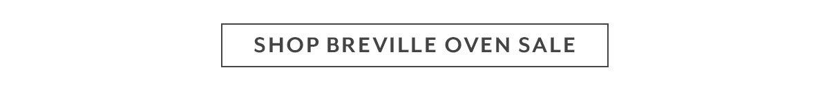 Shop The Breville Oven Sale